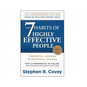 The 7 Habits of Highly Effective People by Steven R. Covey